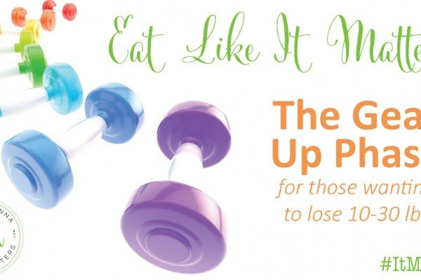 Eat Like It Matters: The Gear Up Phase