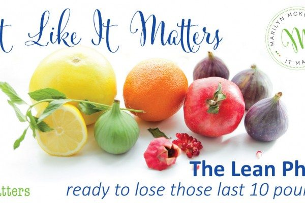 Eat Like It Matters: The Lean Phase