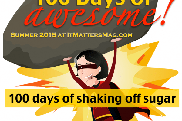 100 days of shaking off sugar!