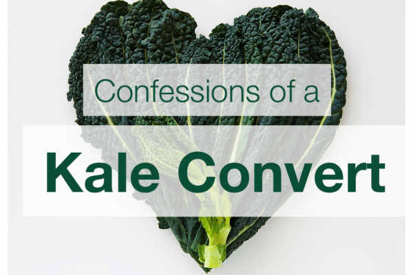 Confessions of a Kale Convert