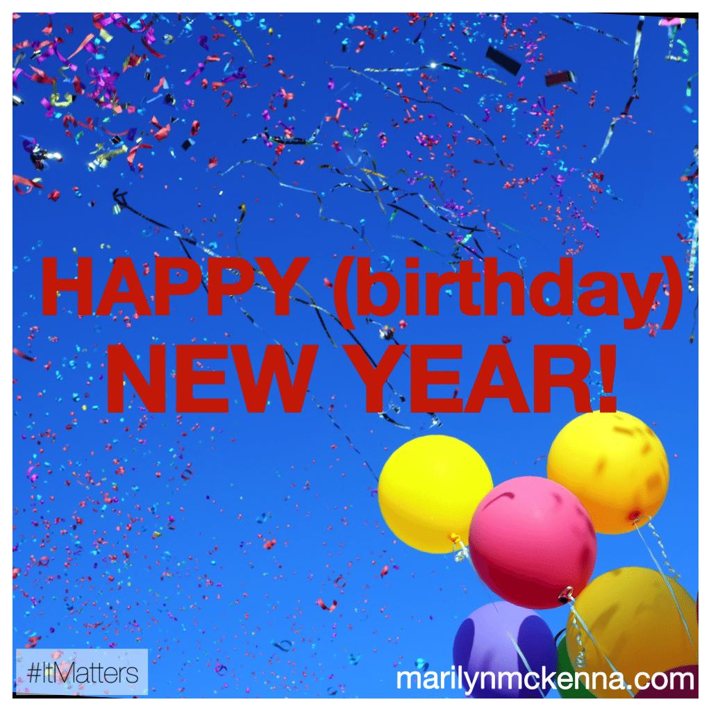 Happy (birthday) New Year!